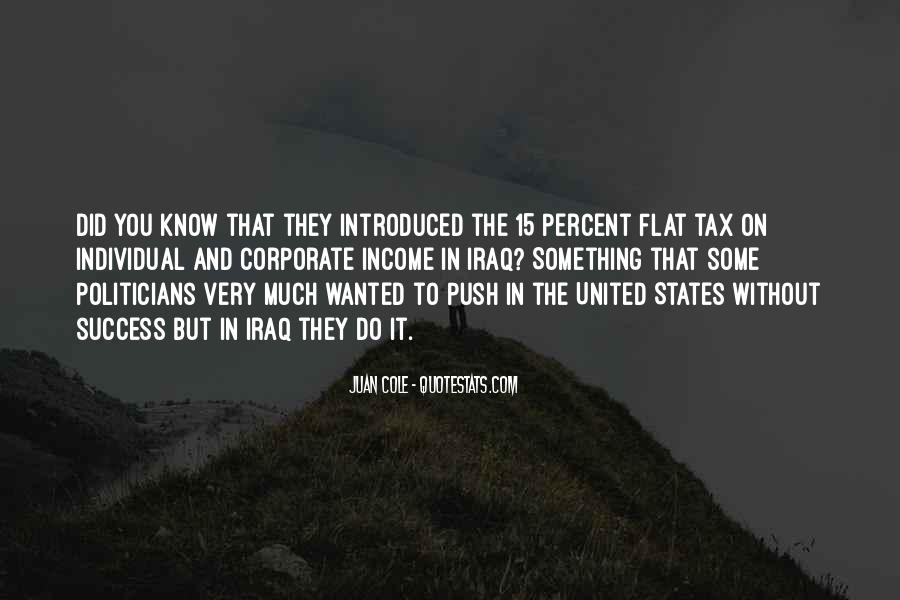 Quotes About Flat Tax #712175