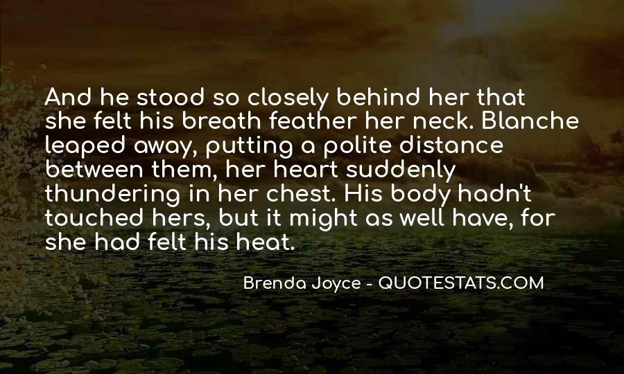 Quotes About Distance And Heart #1379242