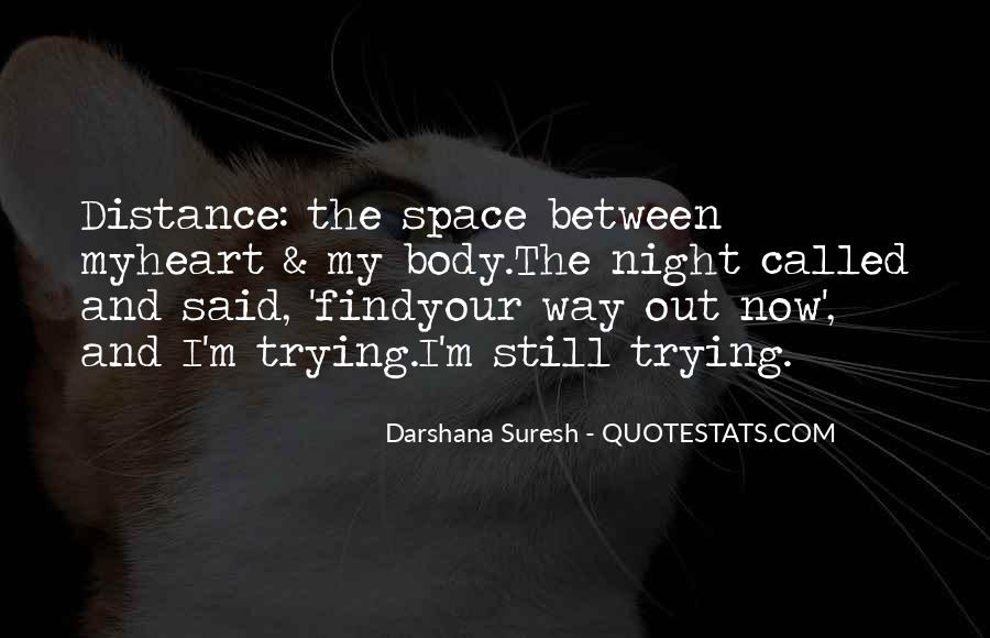 Quotes About Distance And Heart #22194