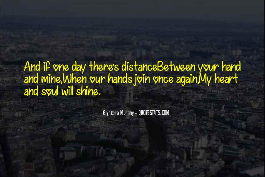 Quotes About Distance And Heart #2725