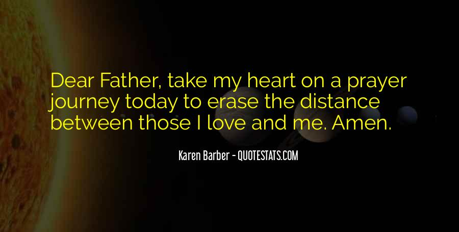 Quotes About Distance And Heart #281703