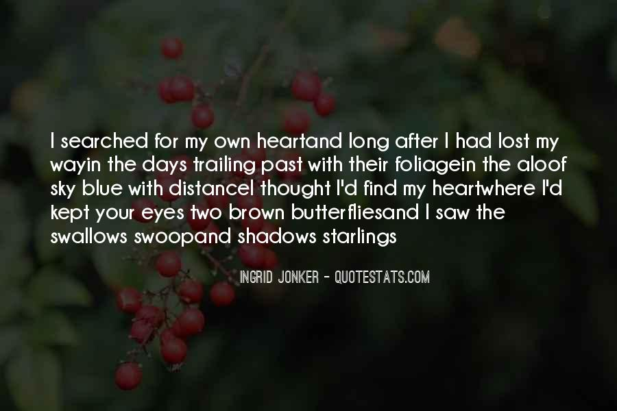 Quotes About Distance And Heart #362912