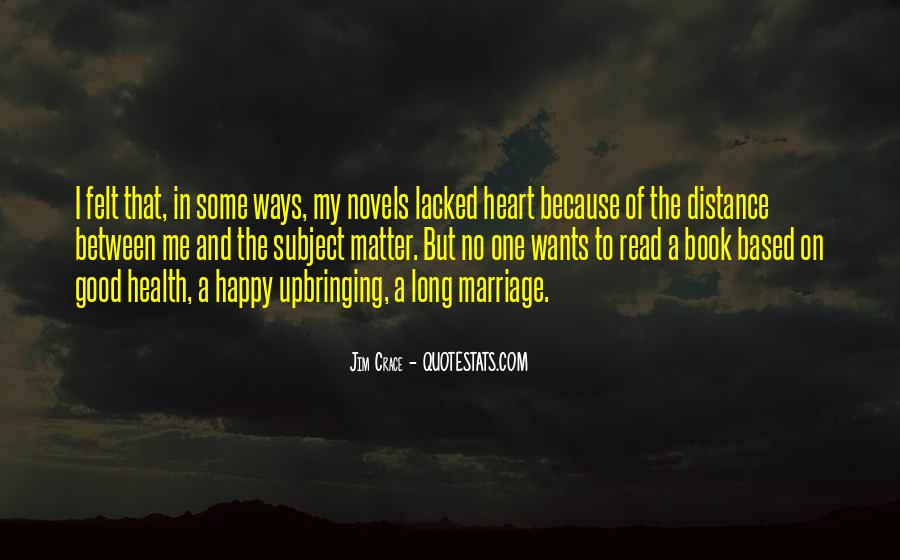 Quotes About Distance And Heart #470765