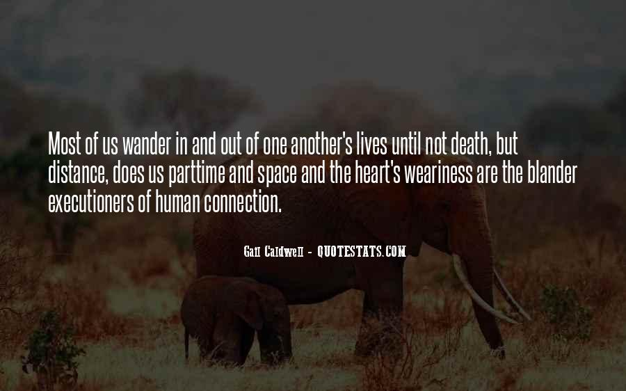 Quotes About Distance And Heart #826218