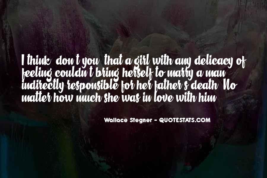 Quotes About Delicacy #103242