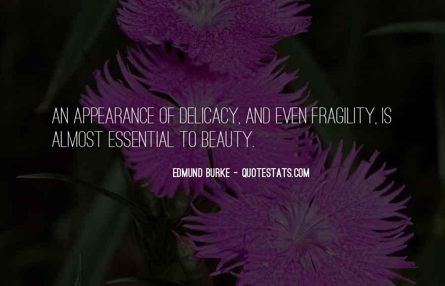 Quotes About Delicacy #117478