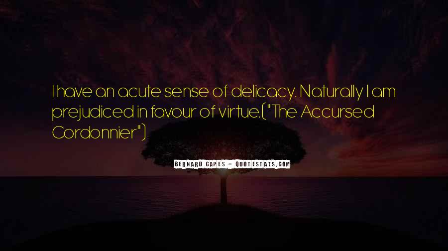 Quotes About Delicacy #2541