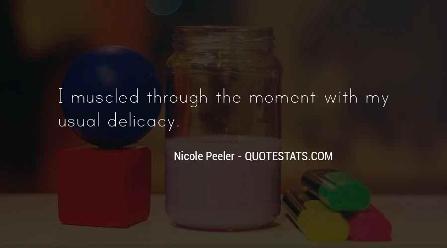 Quotes About Delicacy #303672