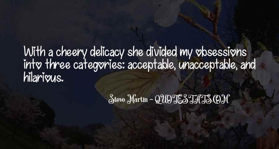 Quotes About Delicacy #329490