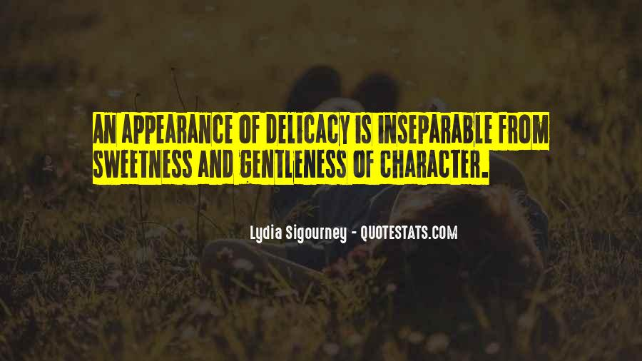 Quotes About Delicacy #398151