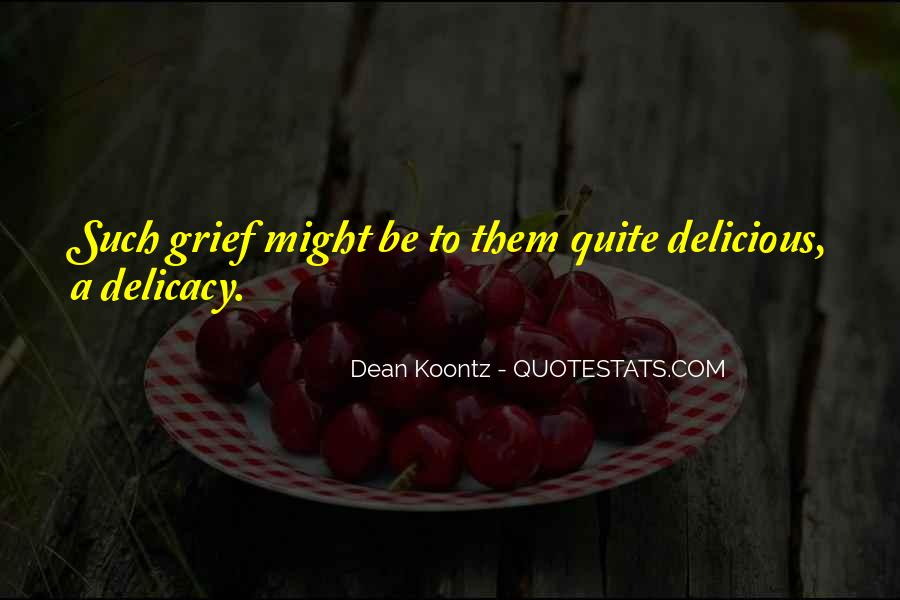 Quotes About Delicacy #430137