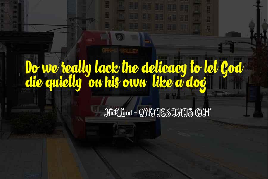 Quotes About Delicacy #466953