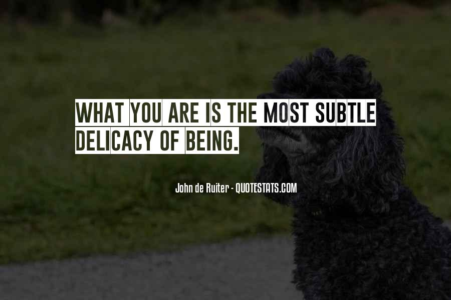 Quotes About Delicacy #611292
