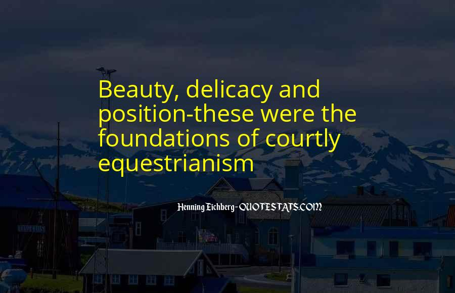 Quotes About Delicacy #66367