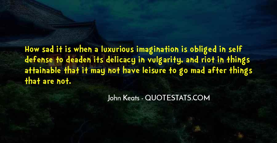Quotes About Delicacy #691385