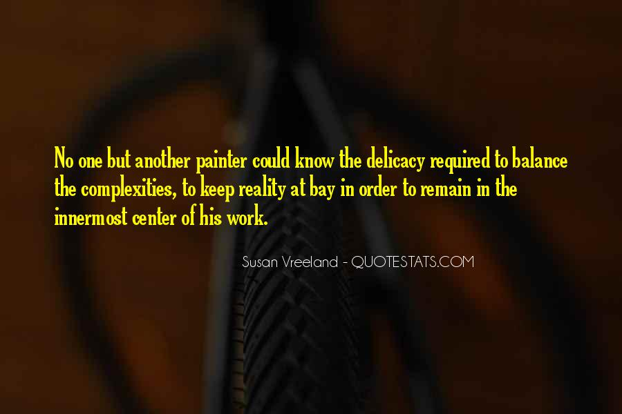 Quotes About Delicacy #696943