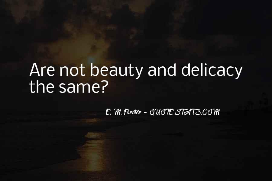 Quotes About Delicacy #722410