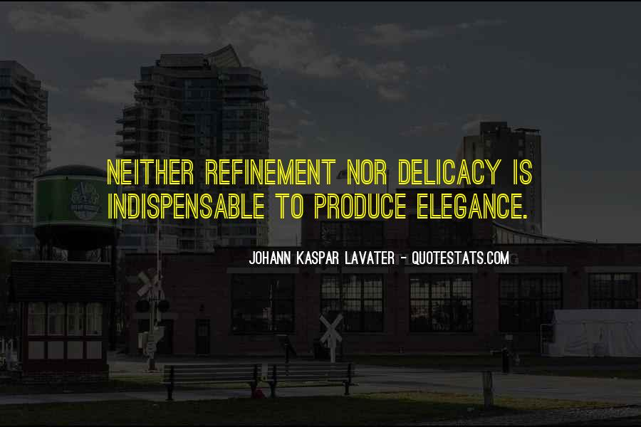 Quotes About Delicacy #728615