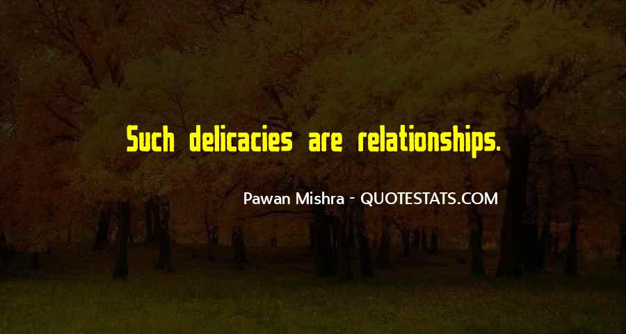 Quotes About Delicacy #821173