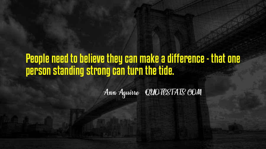 Quotes About Standing For What You Believe In #1094615