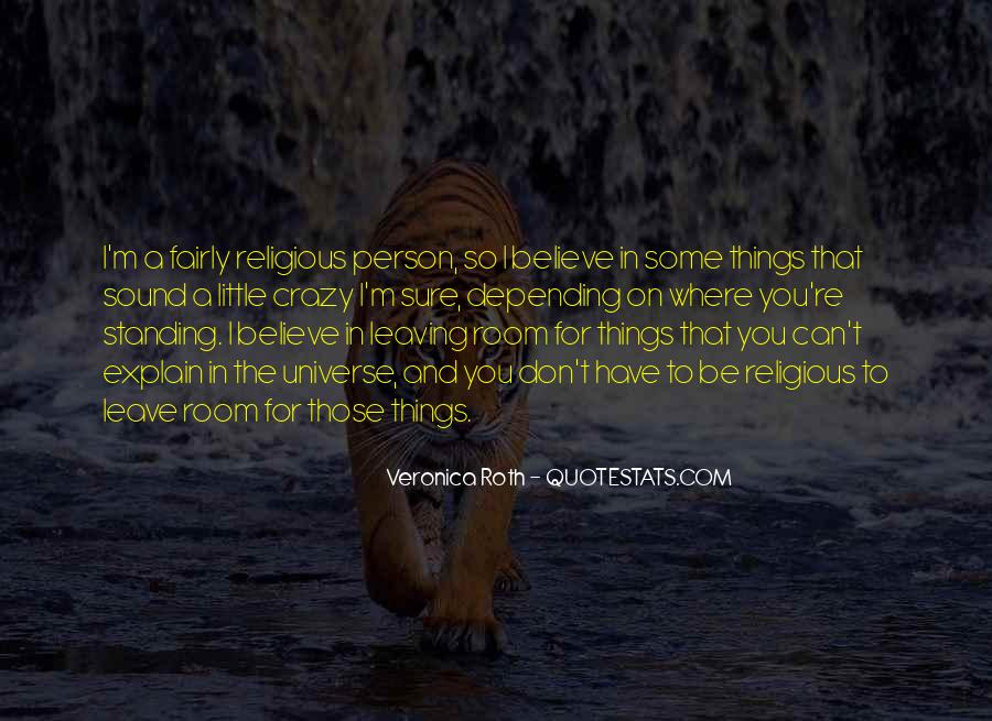 Quotes About Standing For What You Believe In #1112305