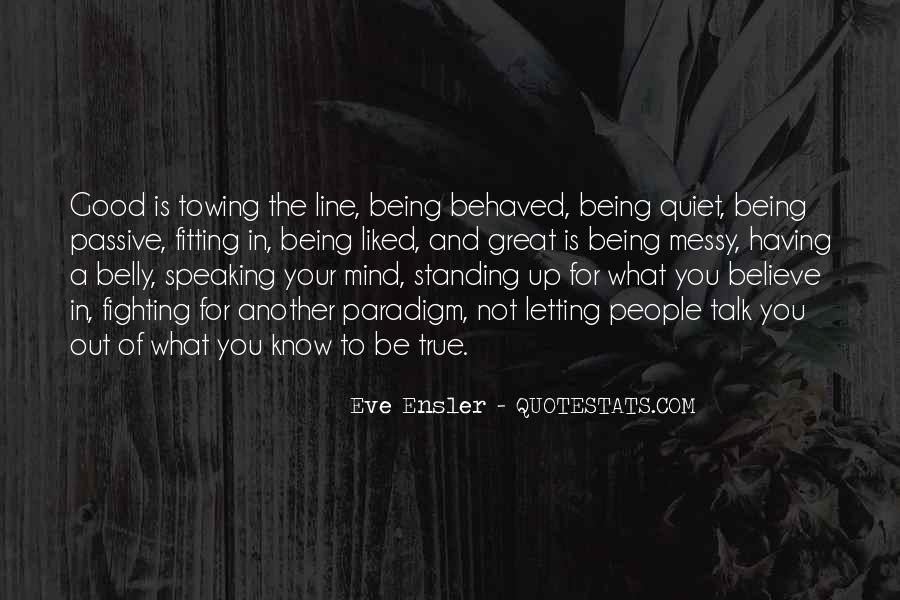 Quotes About Standing For What You Believe In #1707248