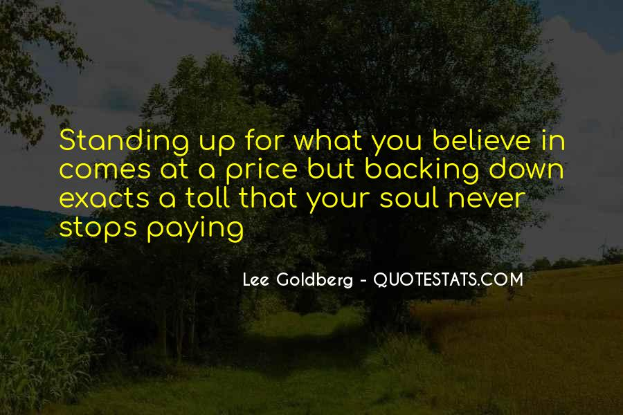 Quotes About Standing For What You Believe In #625611