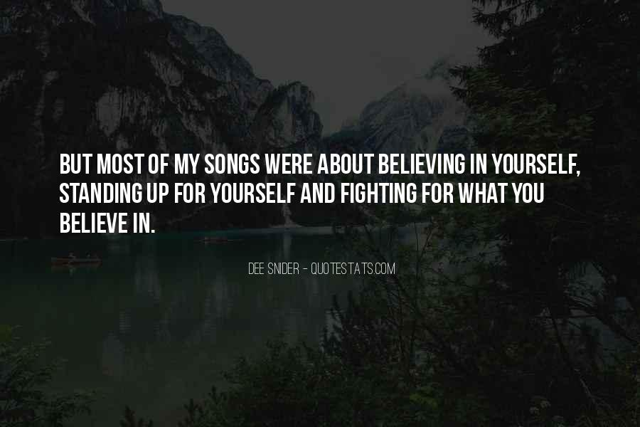 Quotes About Standing For What You Believe In #940702