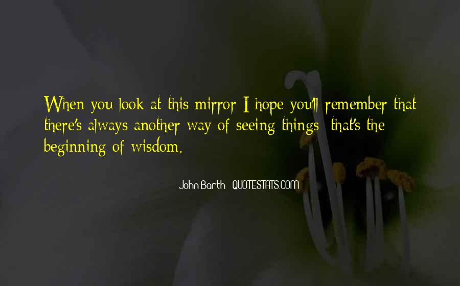 Quotes About Seeing Yourself In The Mirror #1314011