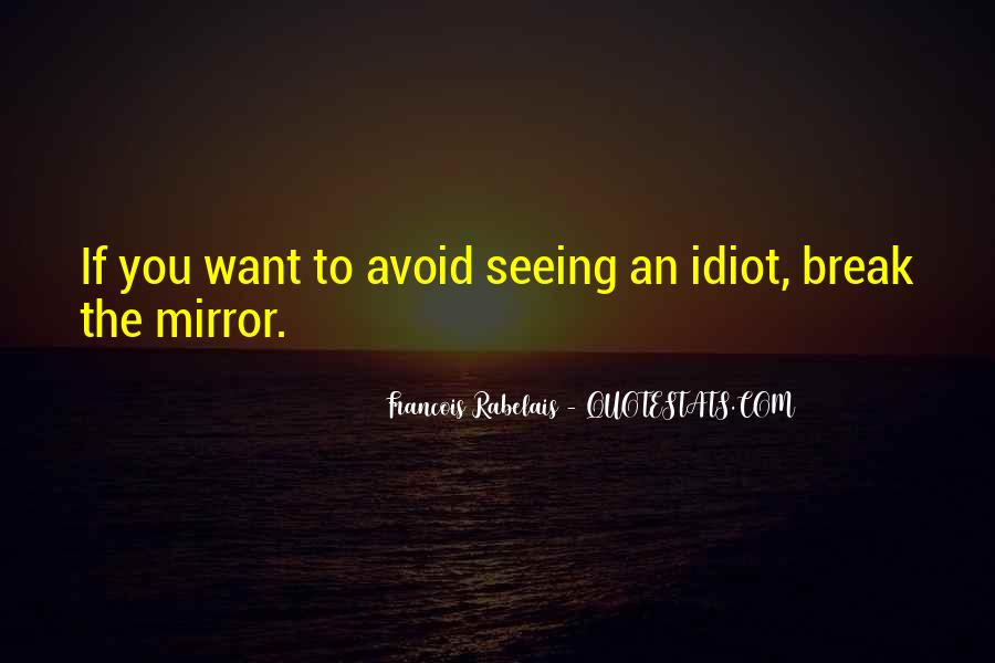 Quotes About Seeing Yourself In The Mirror #1317351