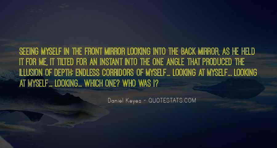 Quotes About Seeing Yourself In The Mirror #1362825