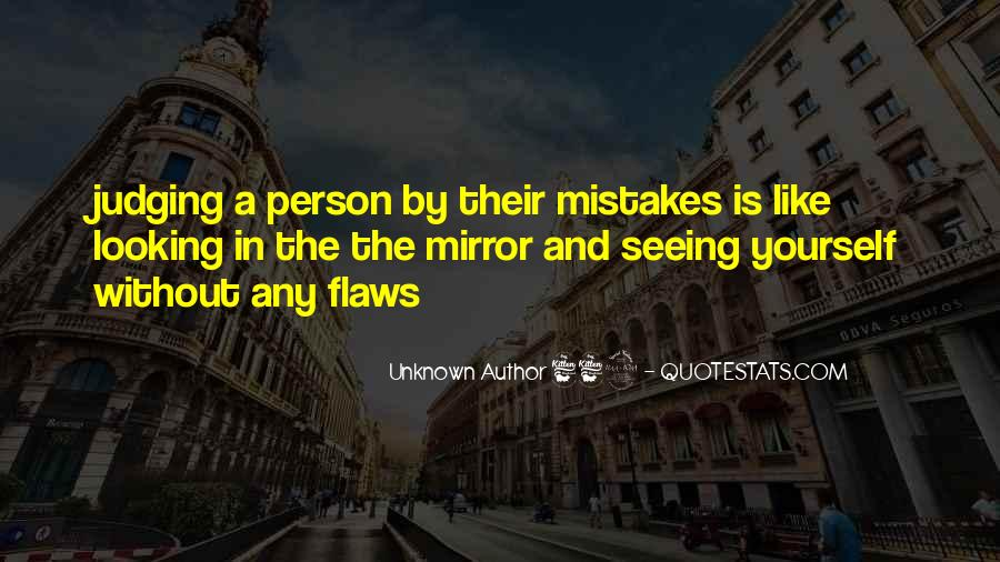 Quotes About Seeing Yourself In The Mirror #1459781