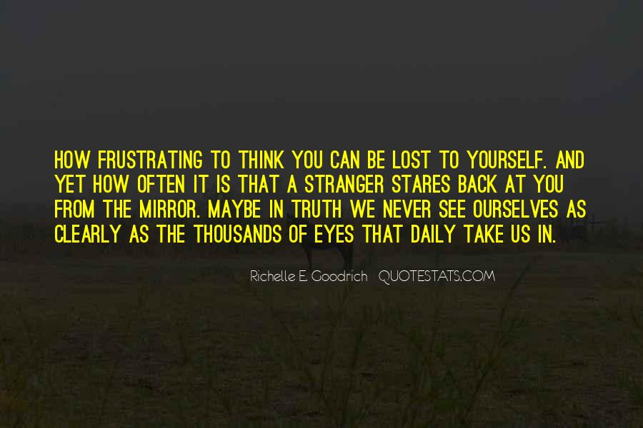 Quotes About Seeing Yourself In The Mirror #18661