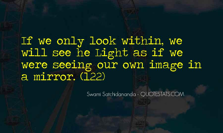 Quotes About Seeing Yourself In The Mirror #424315