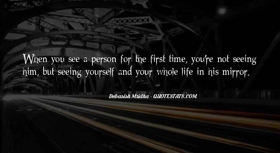 Quotes About Seeing Yourself In The Mirror #577718