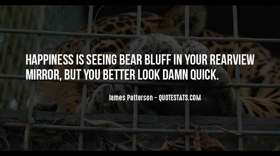 Quotes About Seeing Yourself In The Mirror #905380