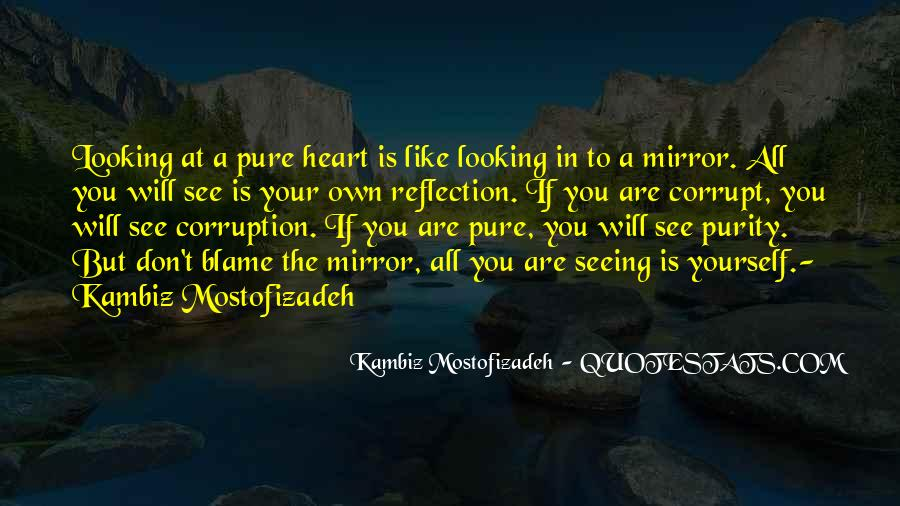 Quotes About Seeing Yourself In The Mirror #92557