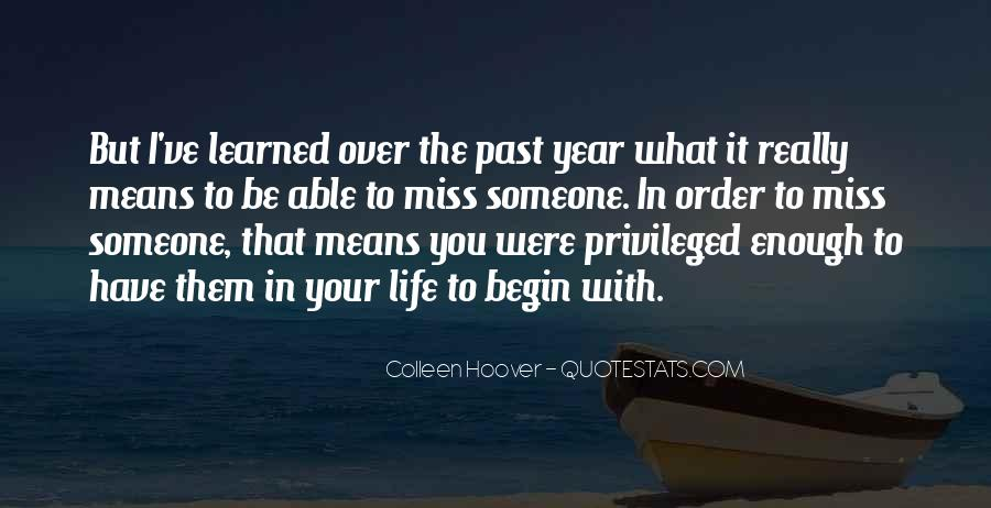 Quotes About Someone That You Miss #1155238