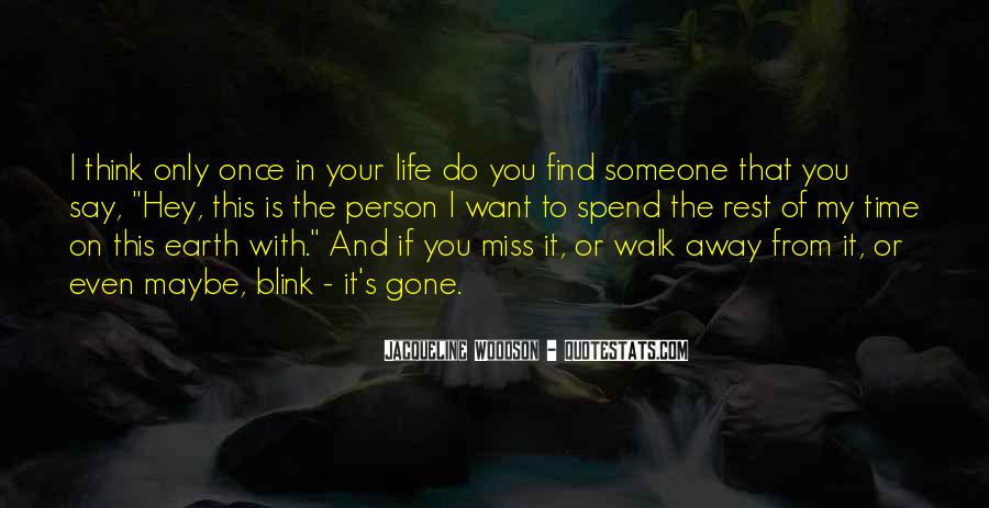Quotes About Someone That You Miss #1167711