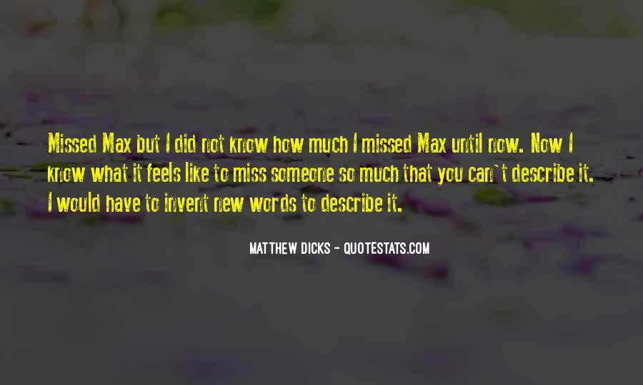 Quotes About Someone That You Miss #1274785