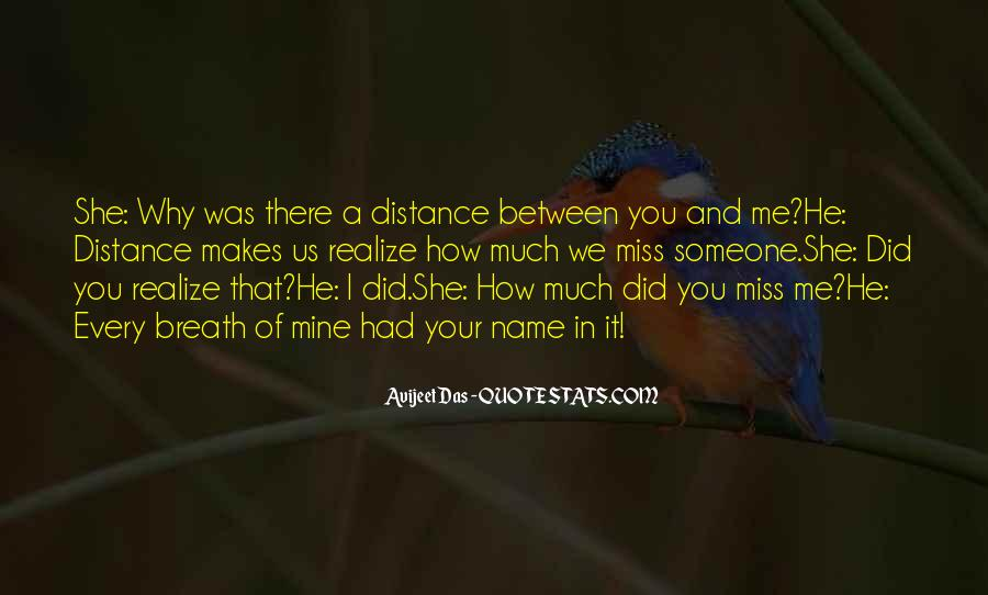 Quotes About Someone That You Miss #1332695