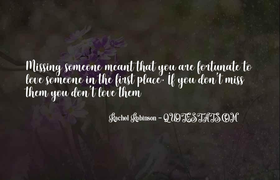 Quotes About Someone That You Miss #1781156