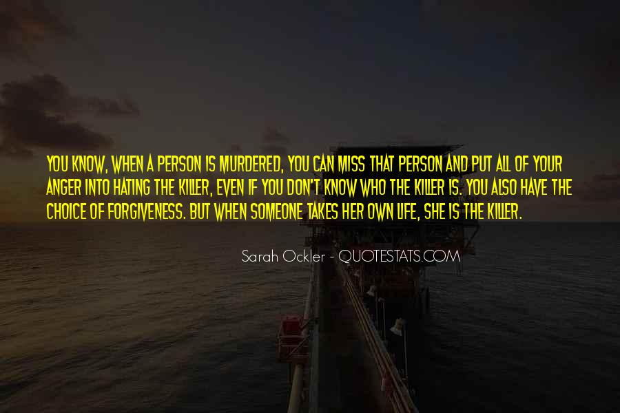 Quotes About Someone That You Miss #1814585