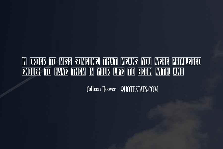Quotes About Someone That You Miss #229206