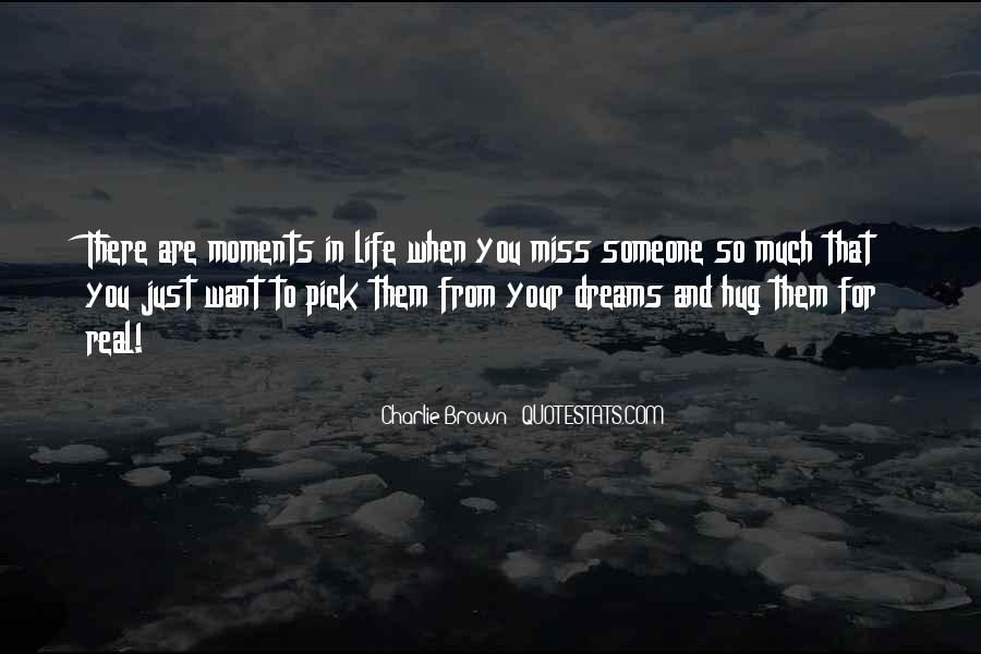Quotes About Someone That You Miss #672020