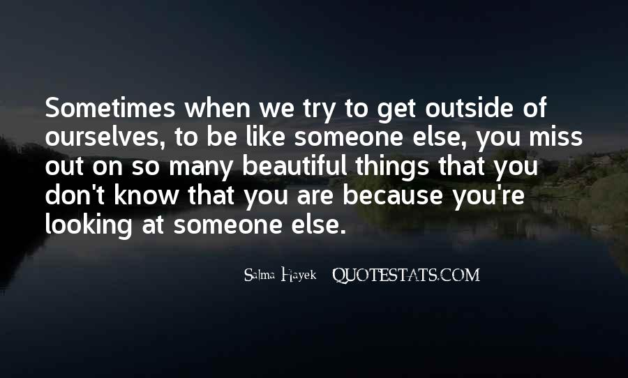 Quotes About Someone That You Miss #829218