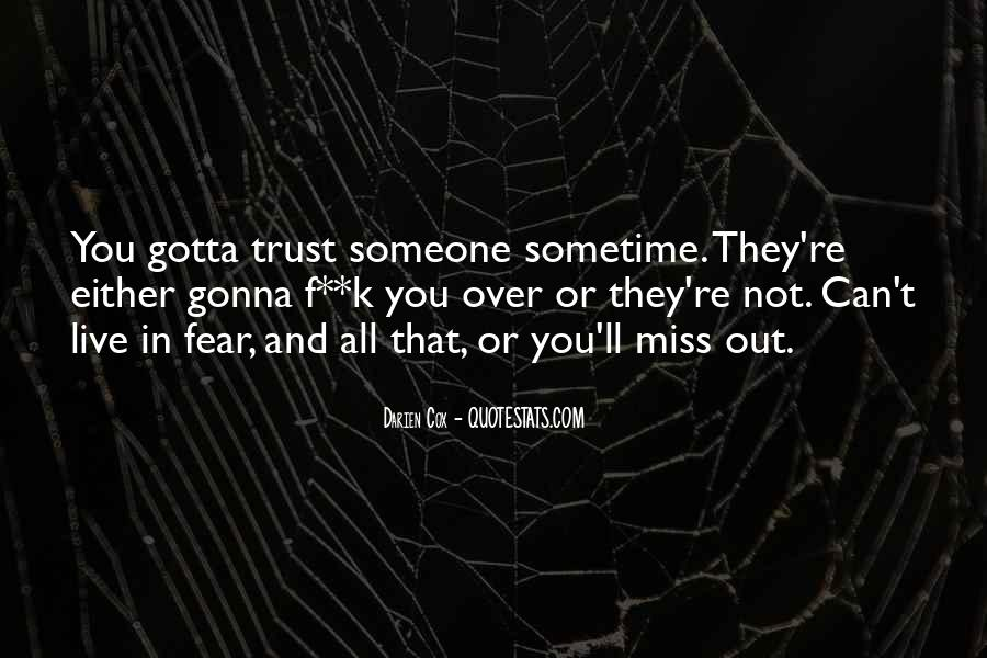 Quotes About Someone That You Miss #967984