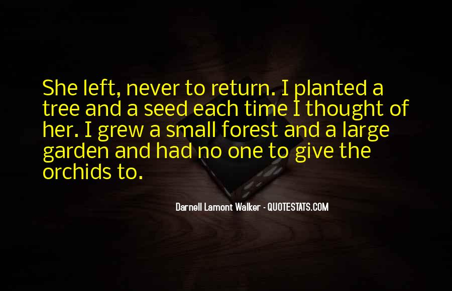 Quotes About Plants And Nature #1098708