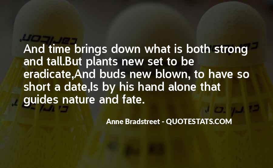Quotes About Plants And Nature #1318075