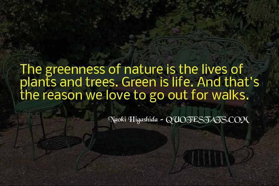 Quotes About Plants And Nature #1367080